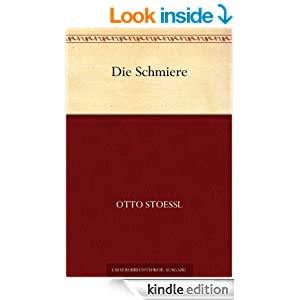 Die Schmiere (German Edition)