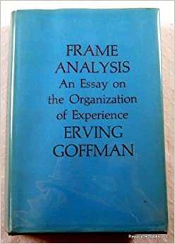 an introduction to the life and literature by erving goffman The presentation of self in electronic life exploration of how the presentation of self is actually taking place erving goffman worked to describe the.