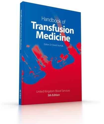 Handbook of transfusion medicine by United Kingdom Blood Services (2013-12-12)