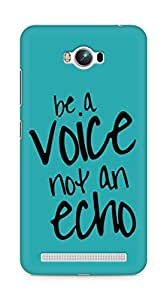 AMEZ be a voice not an echo Back Cover For Asus Zenfone Max ZC550KL