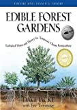 img - for Edible Forest Gardens, Volume 1 : Ecological Vision and Theory for Temperate Climate Permaculture (Hardcover)--by Dave Jacke [2005 Edition] book / textbook / text book