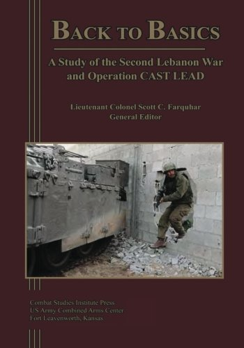 back-to-basics-a-study-of-the-second-lebanon-war-and-operation-cast-lead