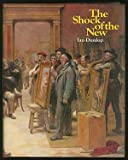 The Shock of the New: Seven Historic Exhibitions of Modern Art (0070182671) by Dunlop, Ian