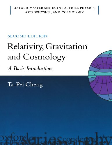 Relativity, Gravitation, and Cosmology: A Basic Introduction (Oxford Master Series in Physics)