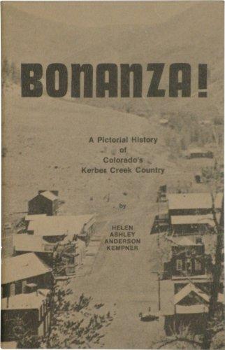 bonanza-a-pictorial-history-of-colorados-kerber-creek-country