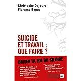 Suicide et travail : que faire ?par Dejours Christophe