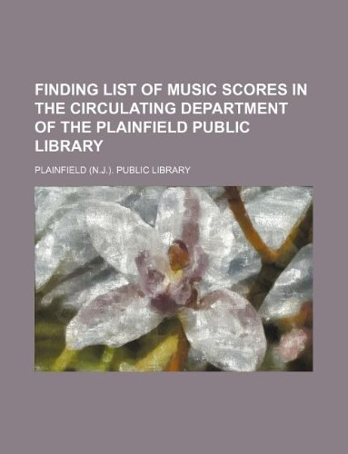 Finding list of music scores in the circulating department of the Plainfield Public Library