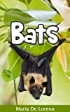 Bats: Children Pictures Book & Fun Facts About Bats