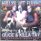 Bully's Wit Fully's: West Side Stories ~ Bullys Wit Fullys