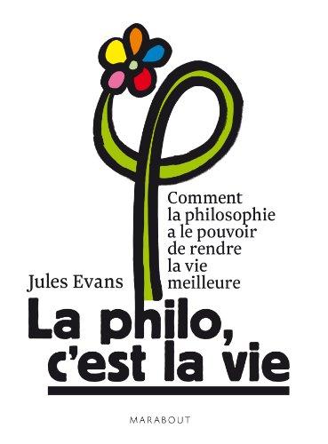 Jules Evans - La philo, c'est la vie !