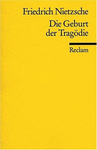 Die Geburt der Tragödie. Oder: Griechenthum und Pessimismus: Vol 2