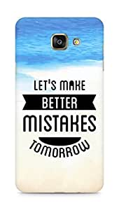 Amez Lets make better Mistakes Tomorrow Back Cover For Samsung Galaxy A7 2016