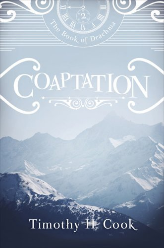 Book: Coaptation (The Book of Drachma) by Timothy H. Cook