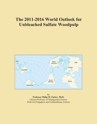 The 2011-2016 World Outlook for Unbleached Sulfate Woodpulp