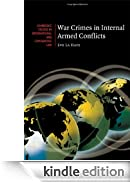 War Crimes in Internal Armed Conflicts (Cambridge Studies in International and Comparative Law) [Edizione Kindle]