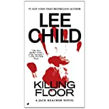 Killing Floor (Jack Reacher, No. 1) ~ Lee Child