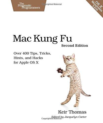 Mac Kung Fu 2e (Pragmatic Programmers)