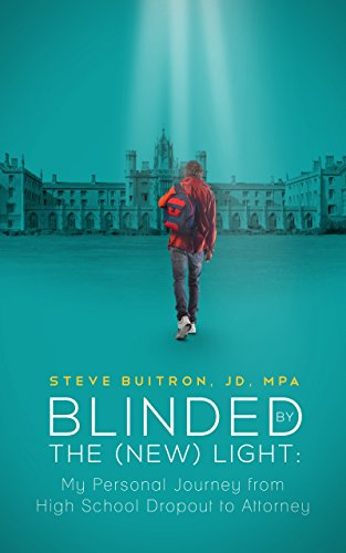 Blinded by the New) Light: My Personal Journey from High School Dropout to Attorney PDF Download Free