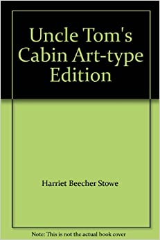 Uncle tom 39 s cabin art type edition books for Uncle tom s cabin first edition value