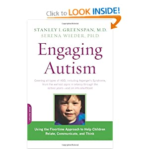 Amazon.com: Engaging Autism: Using the Floortime Approach to Help Children Relate, Communicate, and Think (A Merloyd Lawrence Book) (9780738210940): Stanley I. Greenspan, Serena Wieder: Books