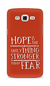 AMEZ hope is the only thing stronger than fear Back Cover For Samsung Galaxy Grand Max