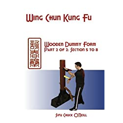 Wing Chun Wooden Dummy Part 2