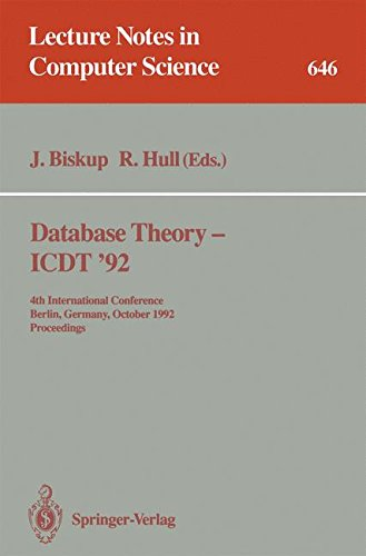 Database Theory - ICDT '92: 4th International Conference, Berlin, Germany, October 14-16, 1992. Proceedings (Lecture Notes in Computer Science) (Tapa Blanda)
