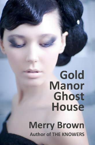 Gold Manor Ghost House by Merry Brown ebook deal