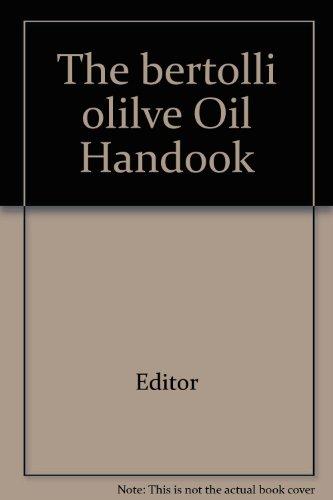 the-bertolli-olilve-oil-handook