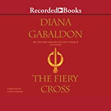 The Fiery Cross (       UNABRIDGED) by Diana Gabaldon Narrated by Davina Porter