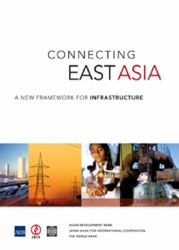 connecting-east-asia-a-new-framework-for-infrastructure-by-world-bank-group-2005-07-31