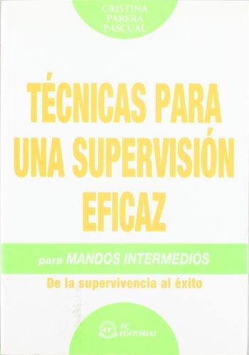 TECNICAS PARA UNA SUPERVISION EFICAZ