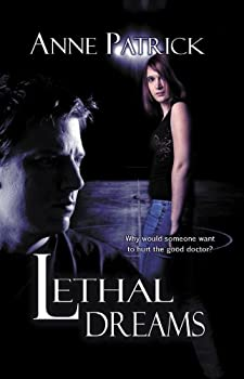 lethal dreams - anne patrick