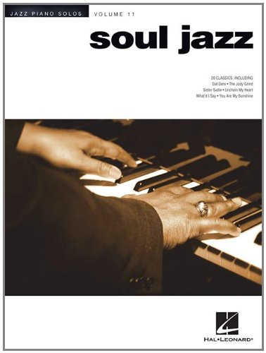 Soul Jazz: Jazz Piano Solos Series Volume 11 (Jazz Piano Solos (Numbered))