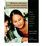 (ACADEMIC LANGUAGE FOR ENGLISH LANGUAGE LEARNERS AND STRUGGLING READERS: HOW TO HELP STUDENTS SUCCEED ACROSS CONTENT AREAS ) BY Freeman, Yvonne S. (Author) Paperback Published on (10 , 2008)