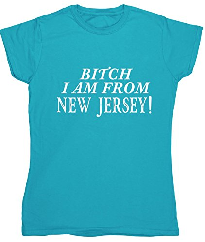 hippowarehouse-bitch-i-am-from-new-jersey-womens-fitted-short-sleeve-t-shirt