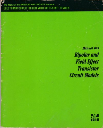 Electronic Circuit Design with Solid-state Devices: Bipolar Manual 1