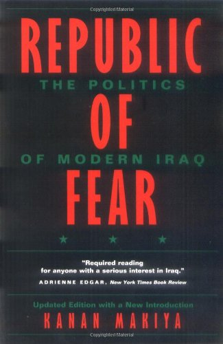Republic of Fear: The Politics of Modern Iraq, Updated...