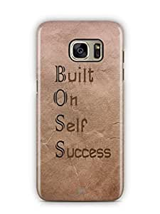 YuBingo Built On Self Success Mobile Case Back Cover for Samsung Galaxy S7