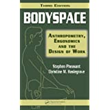Bodyspace: Anthropometry, Ergonomics and the Design of Work, Third Editionby Stephen Pheasant
