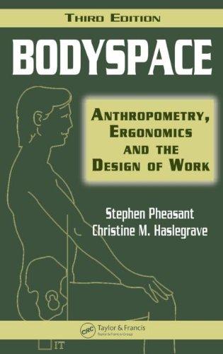 Bodyspace: Anthropometry, Ergonomics and the Design of...