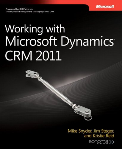 Working with Microsoft Dynamics CRM 2011 (Developer...