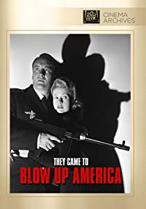 They Came to Blow Up America by Twentieth Century Fox Film Corporation