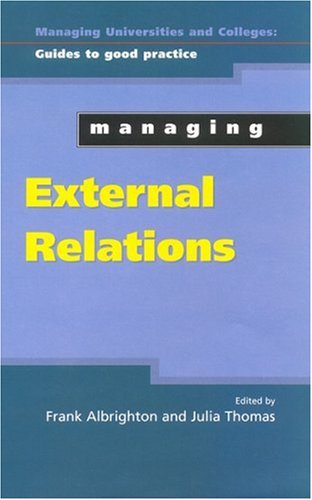 Managing External Relations (Managing Universities and Colleges: Guides to Good Practice)