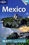 Mexico (Lonely Planet Mexico) - Kate Armstrong, Ray Bartlett, Greg Benchwick