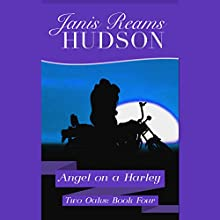 Angel on a Harley (       UNABRIDGED) by Janis Reams Hudson Narrated by Luci Christian