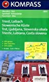 Triest - Laibach - Slowenische Küste: Wanderkarte mit Radrouten. GPS-genau. 1:75000