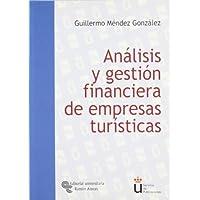 Análisis y Gestión Financiera de Empresas Turísticas (Universidad Rey Juan Carlos)