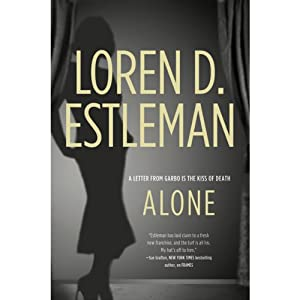 Alone | [Loren D. Estleman]