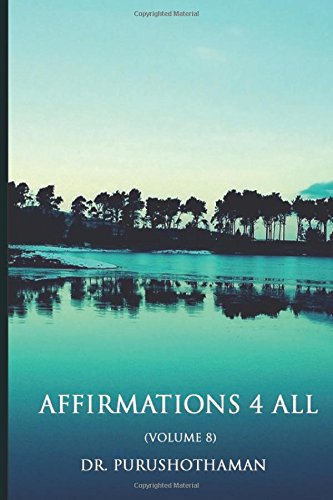 Affirmations 4 All: Volume 8